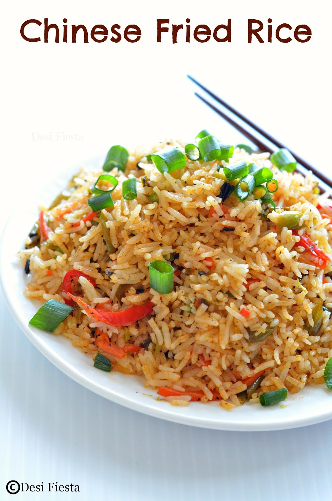 Desi Fiesta : Chinese Fried Rice | Indo Chinese Style