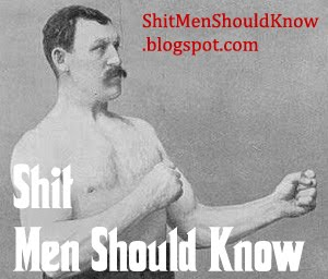 Shit Men Should Know