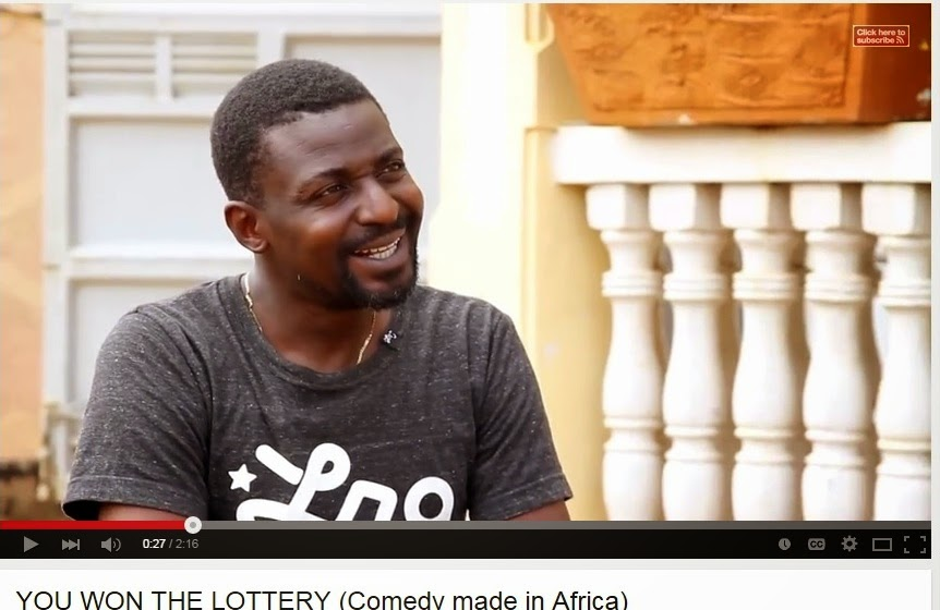 You won the lottery (Comedy made in Africa)