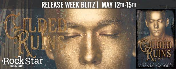 Gilded Ruins Release Week Blitz