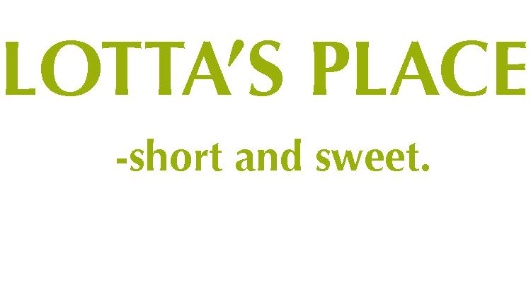 Lotta's place