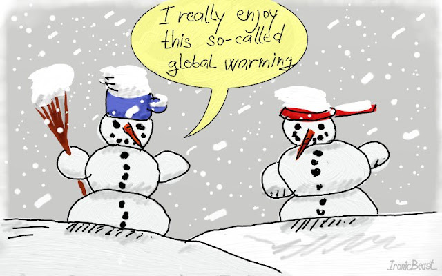 I really enjoy this so-called global warming