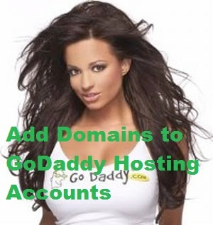 How to Add Domains to GoDaddy Hosting Accounts : eAskme