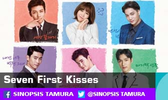 SINOPSIS Seven First Kisses