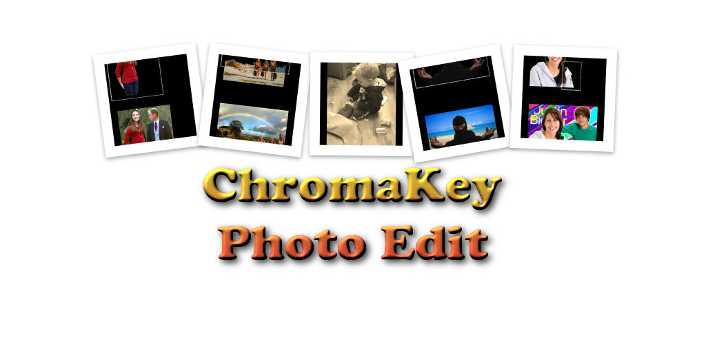 Chromakey Photo Edit