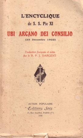 Encíclica UBI ARCANO DEI CONCILIO de S.S Pío XI Sobre la verdadera paz