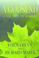 Godsend: A Love Story for Grown-Ups by Dalma Heyn and Richard Marek