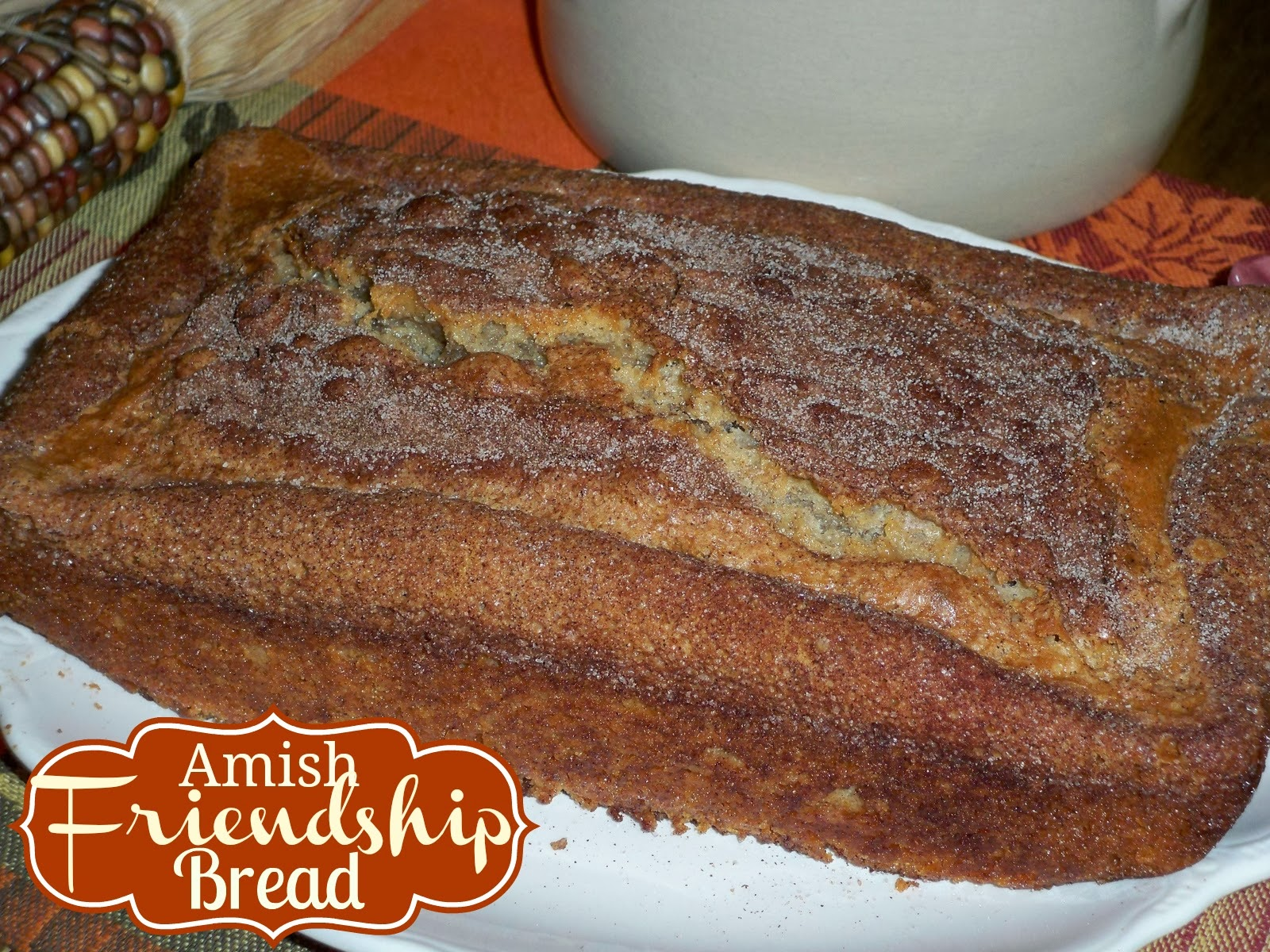 Gramma's in the kitchen: Amish Friendship Bread made with Vanilla ...