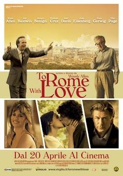 Tình Yêu Từ Rome - To Rome With Love (2012) Poster