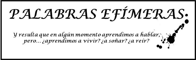 Palabras Efímeras.