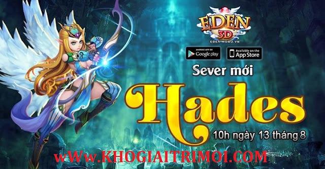 Game Eden 3D Ra Mắt Máy Chủ S11_Hades