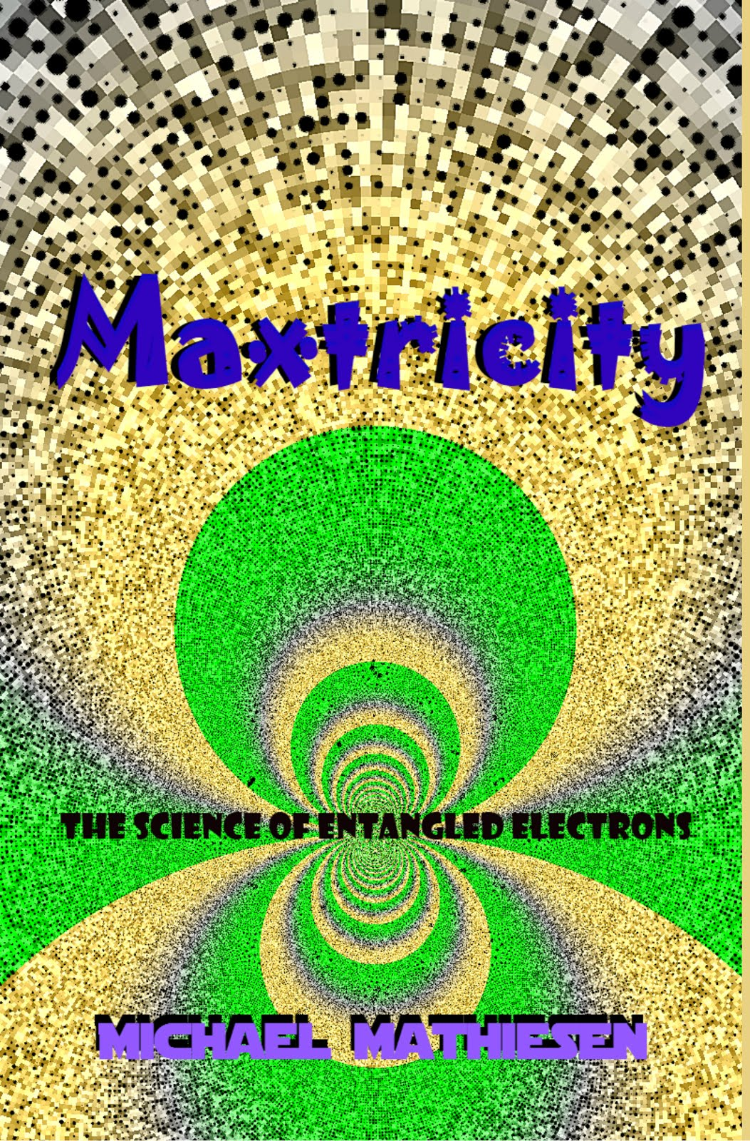 My Research On Maxtricity