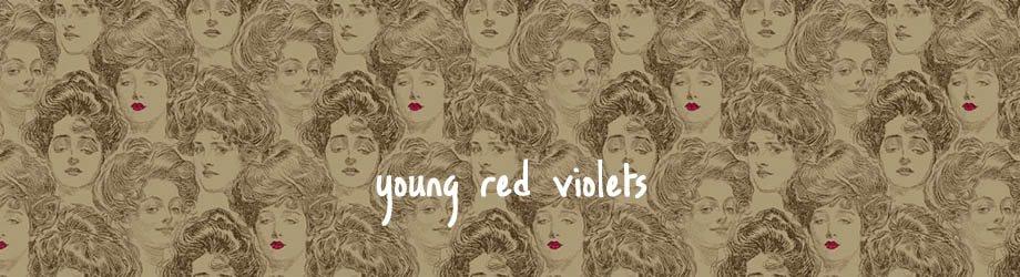 YOUNG RED VIOLETS