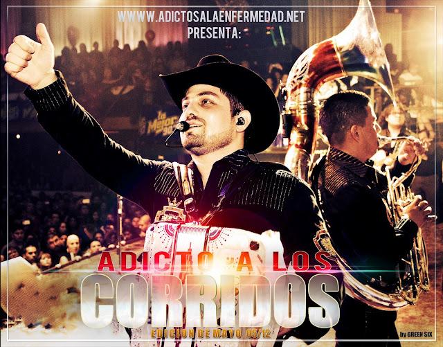 Los Mejores Corridos De Mayo – Adicto A Los Corridos Edicion Mayo 2013 – Descargar CD Album