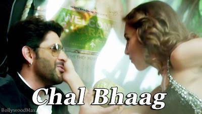 Chal Bhaag Lyrics Welcome to Karachi - Arshad Warsi