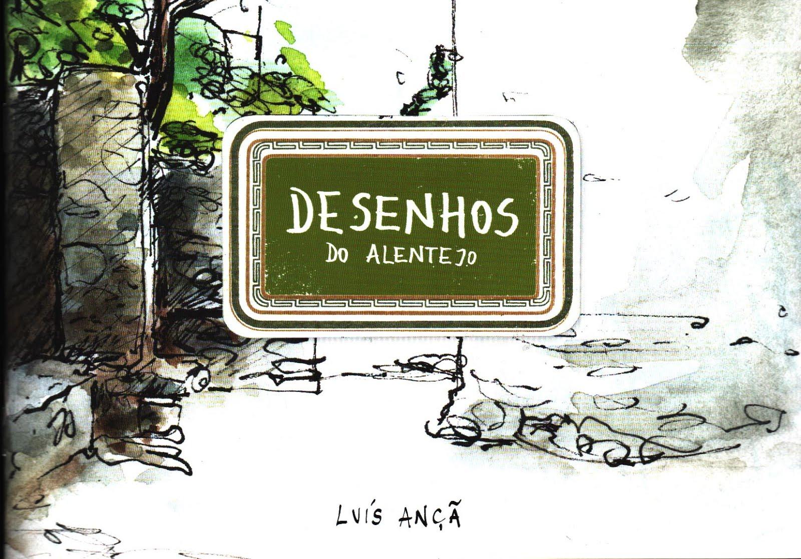 'Desenhos do Alentejo'. Luís Ançã