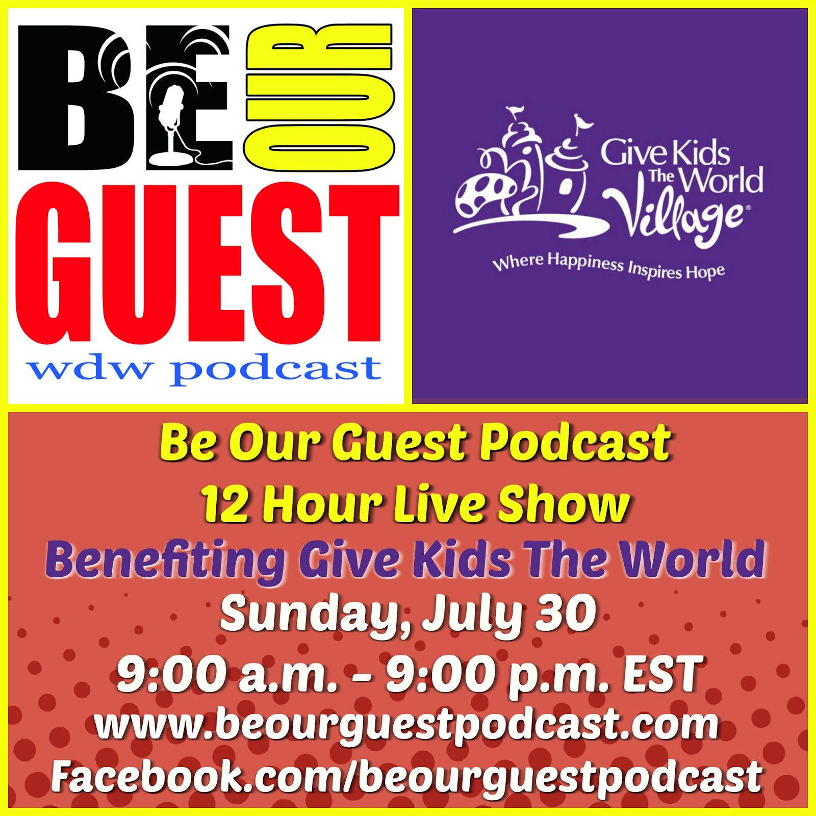 Click to Donate to the 2017 Be Our Guest Podcast 12 Hour Live Show Benefitting Give Kids the World!