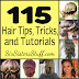 115 Hair Tips - Tricks and Tutorials !!
