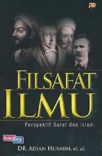 http://www.bukukita.com/Sastra-dan-Filsafat/Filsafat/118422-Filsafat-Ilmu-:-Perspektif-Barat-dan-Islam.html