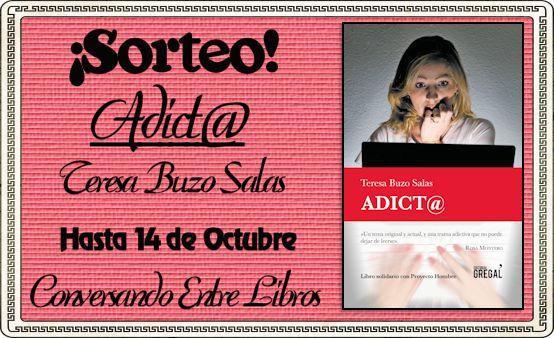 """¡Sorteo de un ejemplar de """"Adict@"""", Teresa Buzo Salas!"""