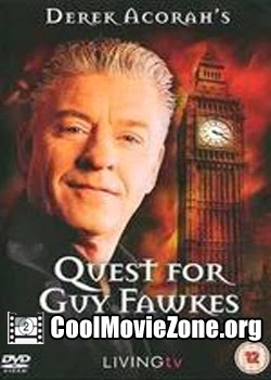 Quest for Guy Fawkes (2005)