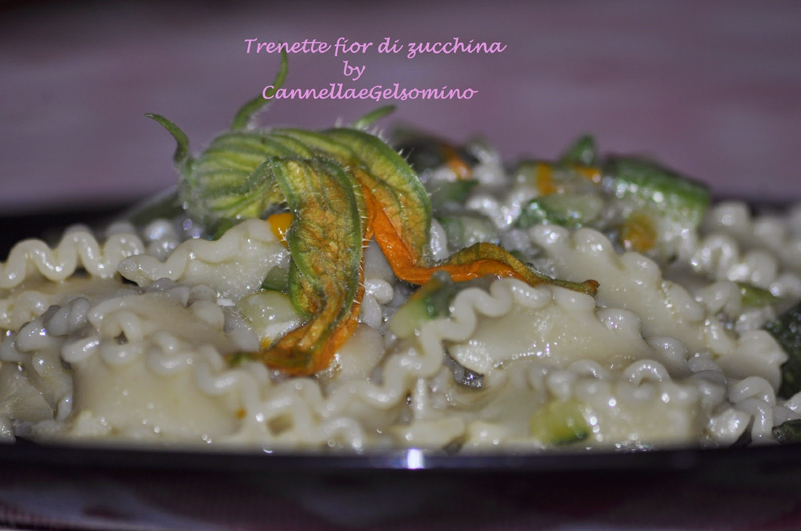 trenette fior di zucchina
