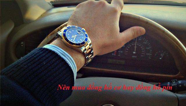 Nên mua đồng hồ cơ hay đồng hồ pin