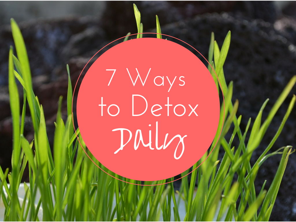 7 easy ways to detox your body daily
