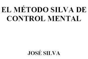 EL MÉTODO SILVA DE CONTROL MENTAL, pdf , CLIK EN IMAGEN
