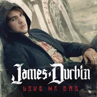 James Durbin - Love Me Bad Lyrics