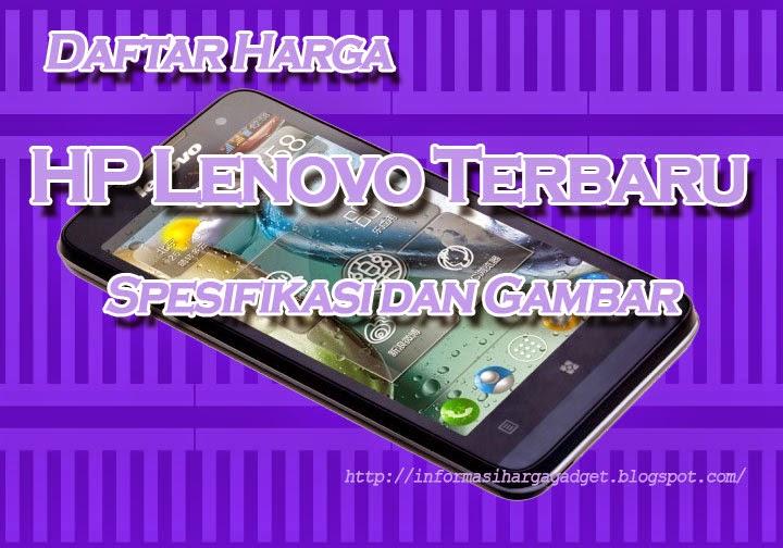 Harga HandphoneLenovo