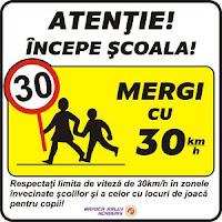 Atentie incepe scoala! Mergi cu 30!