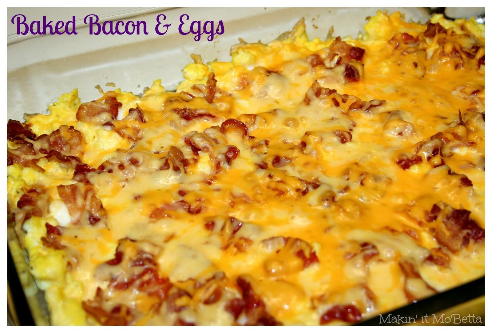 Baked Bacon & Eggs - Makin' it Mo'Betta