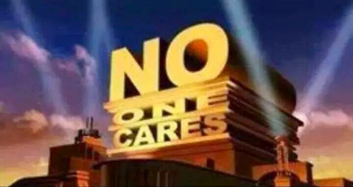 Funny Meme No One Cares : See nobody cares meme