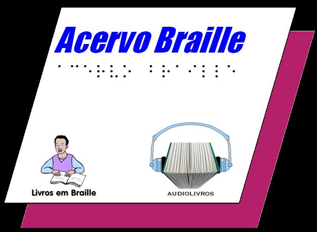ACERVO BRAILLE