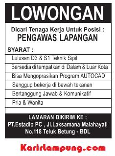 Lowongan Pengawas Lapangan PT. Estadio PC Teluk Betung, Bandar Lampung