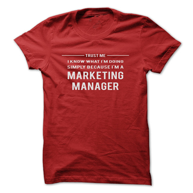 Trust me! I know what i'm doing simply i'm a Marketing Manager