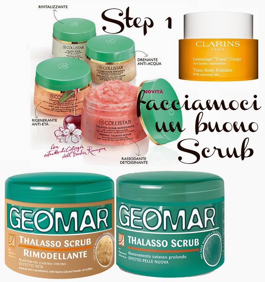 Svelati, tornare in forma, rimettersi in forma, scrub, i migliori scrub, scrub raccomandati, gommage clarins, scrub collistar, scrub geomar