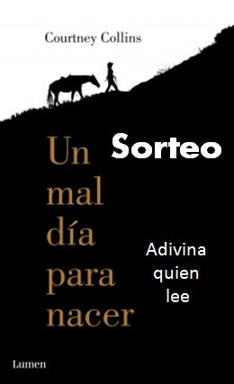 http://adivinaquienlee.blogspot.com.es/2014/09/sorteo-de-un-mal-dia-para-nacer-de.html?showComment=1413375877369#c3139450164280416882