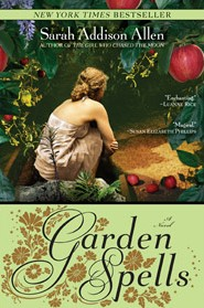 Just Finished ... Garden Spells by Sarah Addison Allen