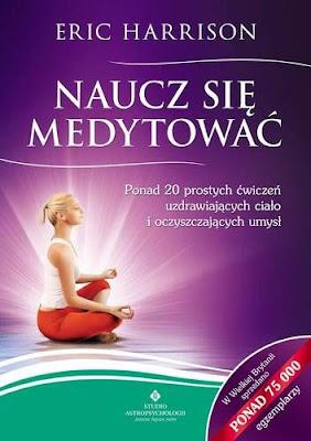 """Eric Harrison – """"Naucz się medytować"""""""