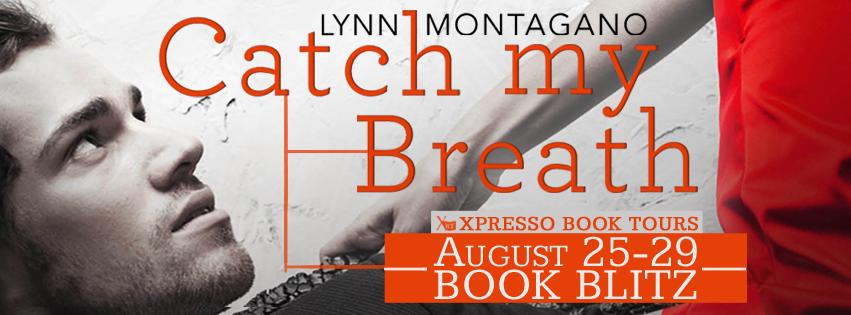 Book Blitz: Catch My Breath By Lynn Montagano