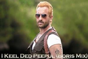 I Keel Ded Peepul (Boris Mix)