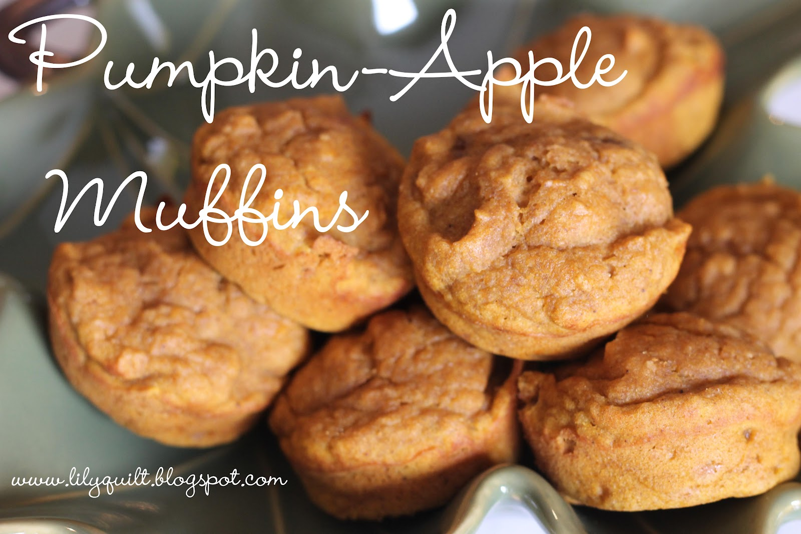 Lilyquilt: Pumpkin-Apple Muffins