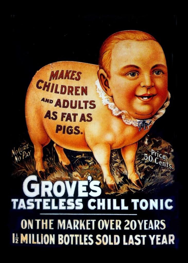 Propaganda do 'Grove's Tasteless Chill Tonic' que associava a saúde de crianças e adultos com um porco.