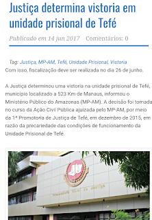 Justiça determina vistoria em unidade prisional de Tefé