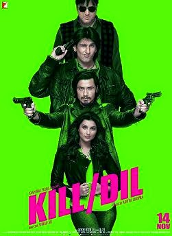 Watch Kill Dil (2014) Non Retail DVDRip Hindi Full Movie Watch Online Free Download