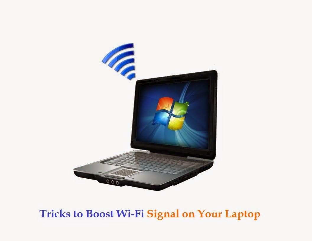 Trick to boost Wifi Signal on laptop