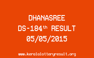 DHANASREE DS 184 Lottery Result 5-5-2015