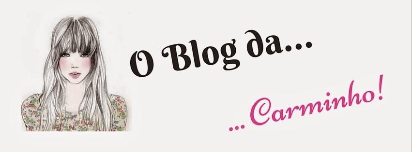 O Blog da Carminho